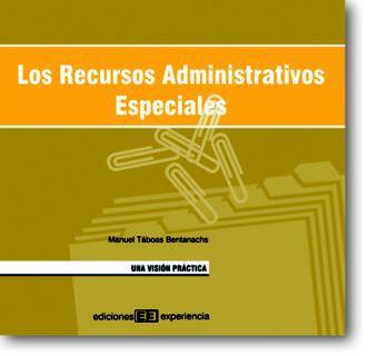 Los recursos administrativos especiales