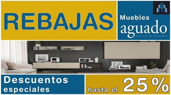 Rebajas Muebles Aguado 2020