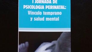 PSICOLOGÍA PERINATAL. VÍNCULO TEMPRANO Y SALUD MENTAL.